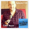 Ep. 24: Caleb Bacon on Succeeding in Hollywood, Man School Podcast, Writing for TV