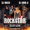DJ ROCCO ft. DJ EVER B - ROCKSTAR