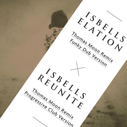 Isbells - Reunite (Thomas Moon Rmx)