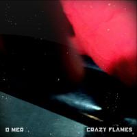 O MER - Crazy Flames