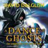 A Dance of Ghosts by David Dalglish, Read by Elijah Alexander - Audiobook Excerpt