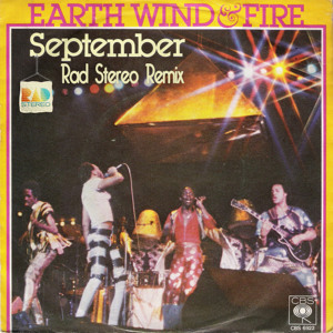 September (Rad Stereo Remix) by Earth Wind & Fire