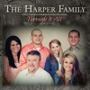 The Harper Family - Through It All