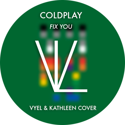 Coldplay - Fix You (Kathleen Angel & VYEL Acoustic Cover)