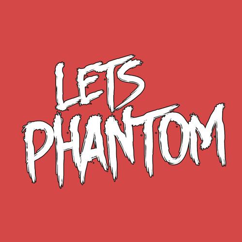 Lets Phantom  - Feel The Bassline