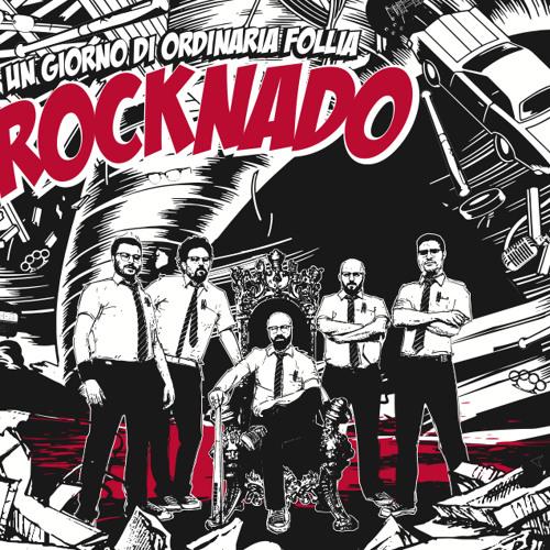 Rocknado - Un Giorno di Ordinaria Follia