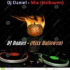 Dj Daniel - (Mix Hallowen) xD