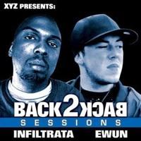 3-23-2007 Back2Back Sessions Feat. Infiltrata B2b Ewun