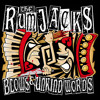 The Rumjacks - Blows & Unkind Words