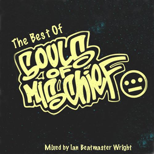 Souls Of Mischief (Best Of) Mixtape - Ian Beatmaster Wright