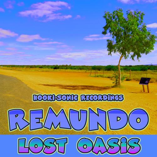 Download Remundo - Oasis Lost (Original Mix)