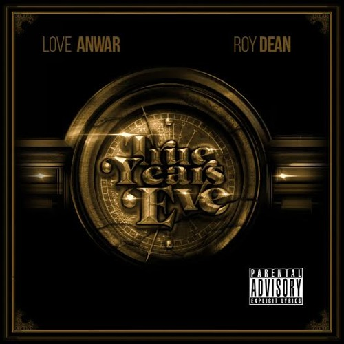 Love Anwar x Roy Dean - True Years Eve