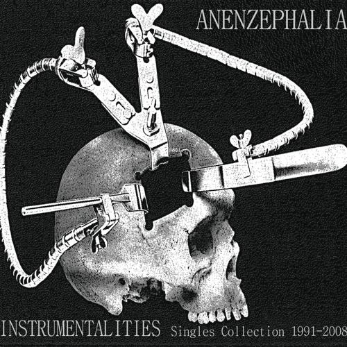 Anenzephalia - Mecanical Rape 1991 from Instrumentalities CD Tesco 096