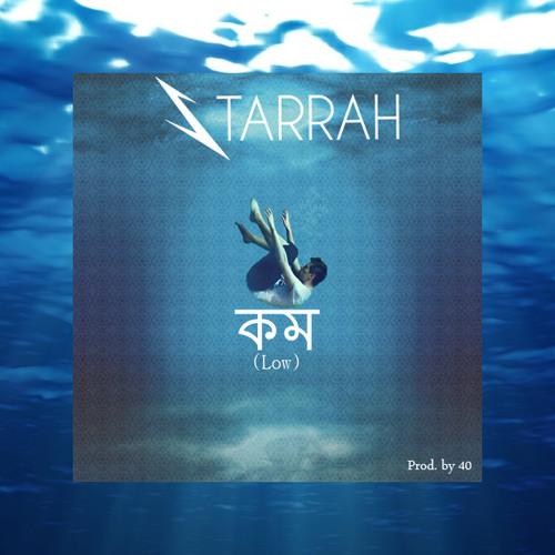 Starrah - Low (Prod. By 40)