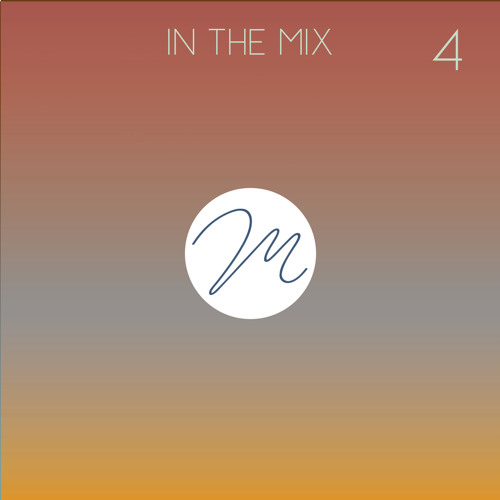 In the Mix #4