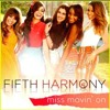 Fith Harmony-Miss Movin On | Cover by Haziqah