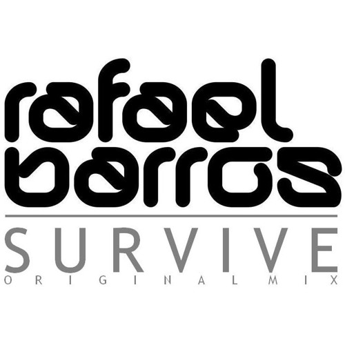PROMO Rafael Barros - Survive (Original Mix)