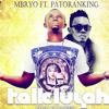 Mbryo - Halleluyah ft patoranking