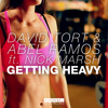 David Tort & Abel Ramos - Getting Heavy ft Nick Marsh