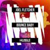 Joel Fletcher - Bounce Baby