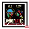ZIP K - UNDEFEATED FT. OG MACO (prod. by Super Miles)