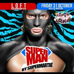 LUDO KAISER SUPERMAN PARTY BY SUPERMARTXE PROMO SESSION OCTOBER 2014
