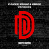 Chuckie, Kronic, Krunk! - Vamonos [OUT NOW] #8 Beatport EH Charts