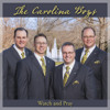 Carolina Boys - Watch And Pray