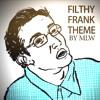 Filthy Frank Theme