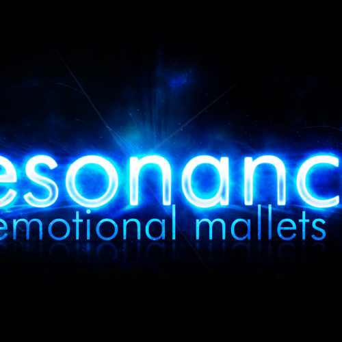 Resonance: Emotional Mallets
