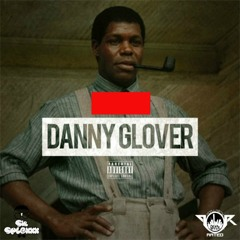 Sir Splexxx - Danny Glover Freestyle