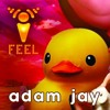 ADAM JAY - LIVE AT I FEEL... LAND OF THE LIVING TOYS