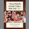 Marc Connelly Names the Algonquin Round Table 1976