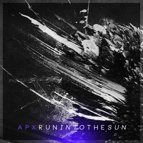 APX - Run Into The Sun (ft. Charlotte Haining)