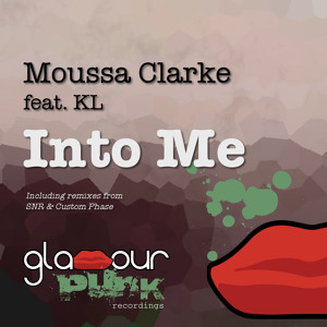 Into Me (Custom Phase Remix) by Moussa Clarke feat. KL