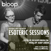 OCT.Esoteric Sessions | Matt Fear & Kreature | Ft Sizeup | Debut Show on Bloop Radio.