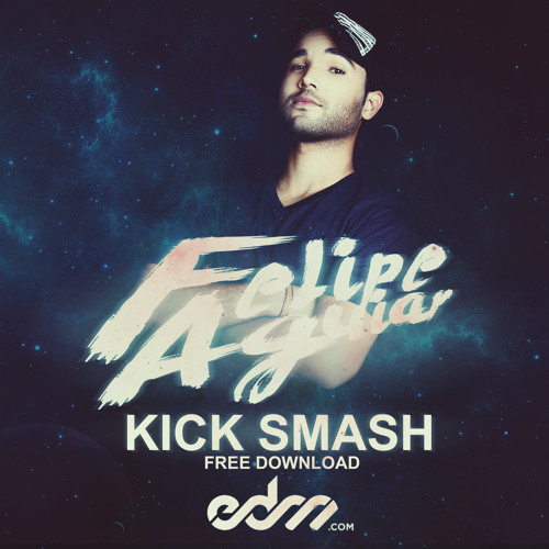 Felipe Aguiar - Kick Smash (Original Mix)