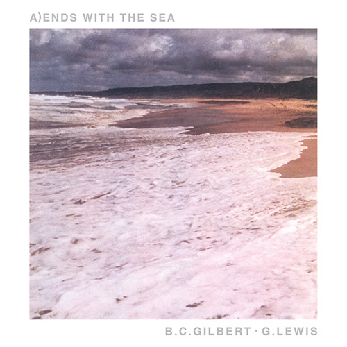 B.C. GILBERT / G. LEWIS - Ends With The Sea (excerpt)