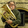 Two Songs For Tuba By Robert Spillman