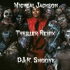 @DJ K. Smoove - Micheal Jackson's Thriller - VMG Halloween Special Vol. 3