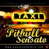 El Taxy - Pitbull Ft. Sensato DJMICKYBEAT