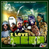 I LOVE WEED-2014-JAH MIKEY ONE SOUND