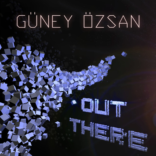 Out There (Part 1 - Approach)