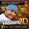 VAGUINHO 3D - CRENTE NÃO PARA