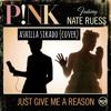 Just Give Me A Reason - Ashilla Sikado.mp3
