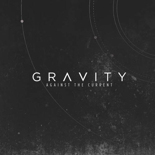 Gravity - Against The Current