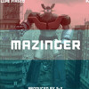 Lupe Fiasco - Mazinger ft. PJ [produced by SX]