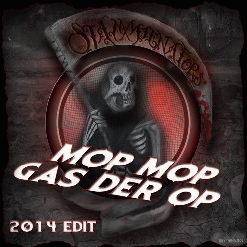 Sjammienators - Mop Mop Gas Der Op 2014 Edit