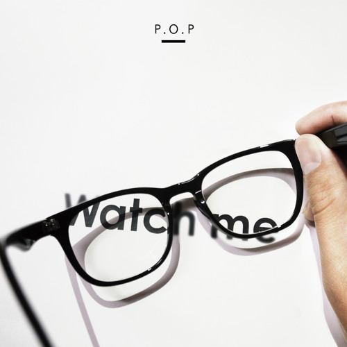 "P.O.P / Watch me -okadada""Mr. Sex Symbol""remix-"