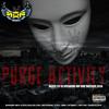 DJ FIF PRESENTS: PURGE ACTIVITY | DEATH TO YA SPEAKERS HIP HOP MIX 2014